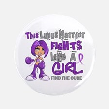 """Licensed Fight Like a Girl 42.9 Lupus 3.5"""" Button"""
