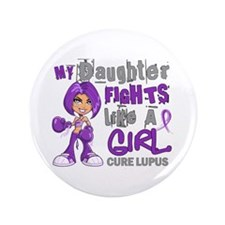 """Fights Like a Girl 42.9 Lupus 3.5"""" Button"""