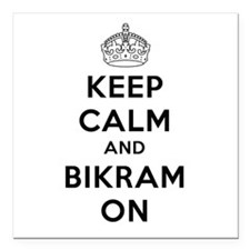 "Keep Calm and Bikram On Square Car Magnet 3"" x 3"""