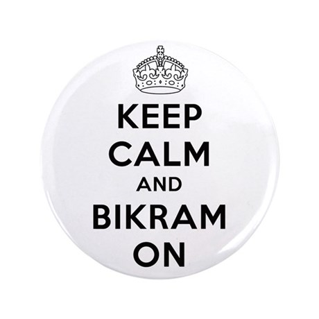 "Keep Calm and Bikram On 3.5"" Button (100 pack"
