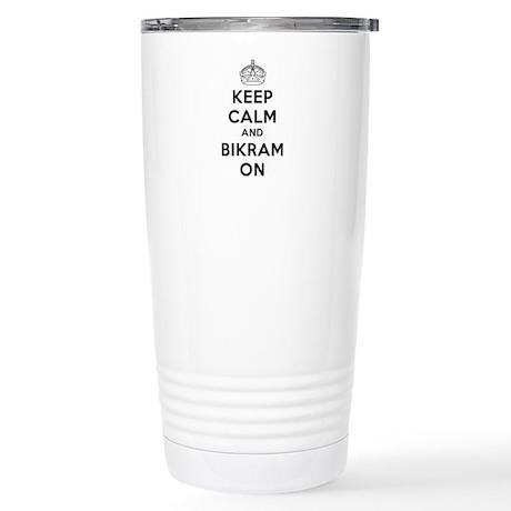 Keep Calm and Bikram On Stainless Steel Travel Mug