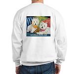 WESTIE LET A WESTIE RESCUE YOU! Sweatshirt
