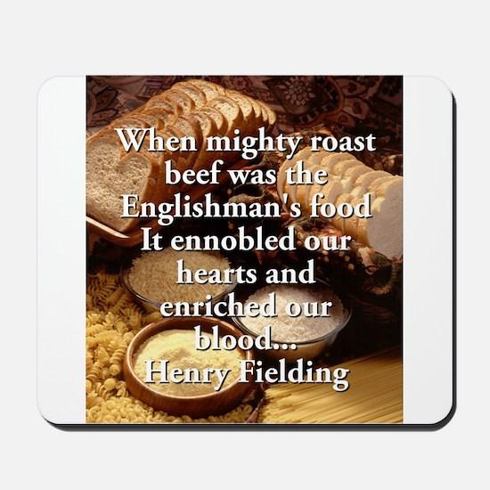 When Mighty Roast Beef - Henry Fielding Mousepad
