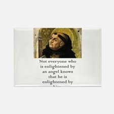 Not Everyone Who Is Enlightened - Thomas Aquinas M