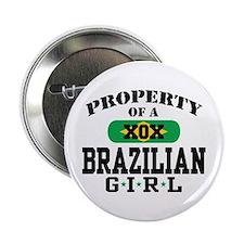 Property of a Brazilian Girl Button