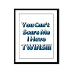 You cant scare me 1.png Framed Panel Print