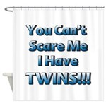 You cant scare me 1.png Shower Curtain