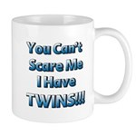 You cant scare me 1.png Mug