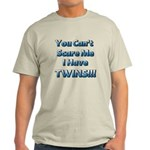 You cant scare me 1.png Light T-Shirt
