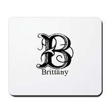Brittany: Fancy Monogram Mousepad