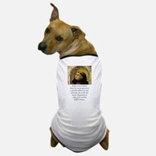 Now It Is Evident - Thomas Aquinas Dog T-Shirt