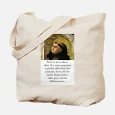 Now It Is Evident - Thomas Aquinas Tote Bag