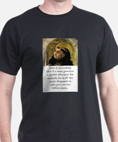 Now It Is Evident - Thomas Aquinas T-Shirt