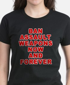 BAN ASSAULT WEAPONS FOREVER Tee