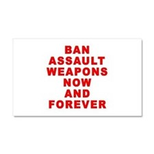 BAN ASSAULT WEAPONS FOREVER Car Magnet 20 x 12