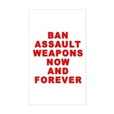 BAN ASSAULT WEAPONS FOREVER Decal