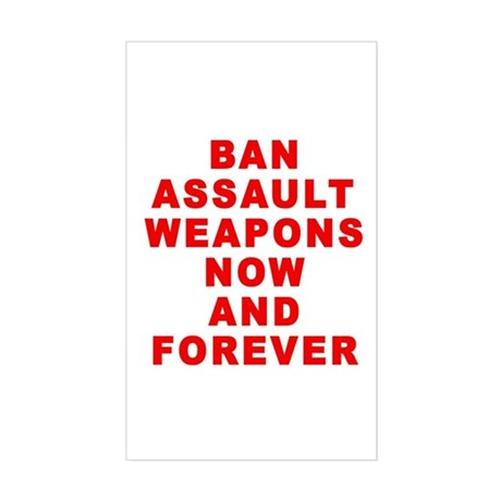 BAN ASSAULT WEAPONS FOREVER Sticker (Rectangle)