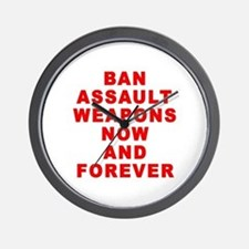 BAN ASSAULT WEAPONS FOREVER Wall Clock