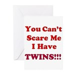 You cant scare me 2.png Greeting Cards (Pk of 20)