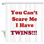 You cant scare me 2.png Shower Curtain