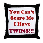 You cant scare me 2.png Throw Pillow