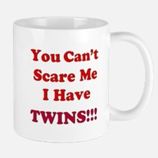 You cant scare me 2.png Mug