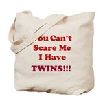 You cant scare me 2.png Tote Bag