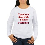 You cant scare me 2.png Women's Long Sleeve T-Shir