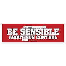Be Sensible About Gun Control Bumper Sticker