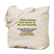 Stage Manager Coffee Tote Bag