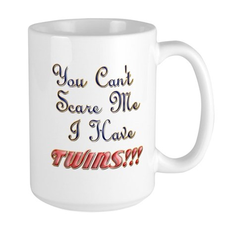 You cant scare me 3.png Large Mug