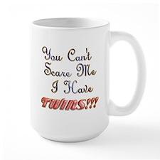 You cant scare me 3.png Mug