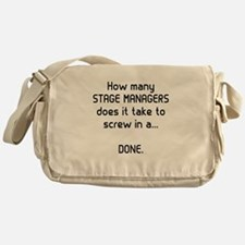 Stage Managers get it DONE Messenger Bag