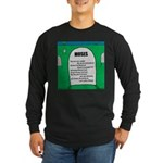 Moses Tombstone Long Sleeve Dark T-Shirt