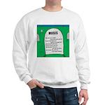 Moses Tombstone Sweatshirt