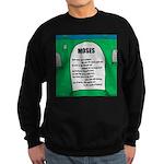 Moses Tombstone Sweatshirt (dark)