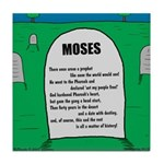 Moses Tombstone Tile Coaster