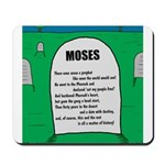 Moses Tombstone Mousepad