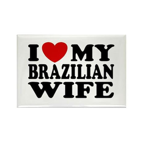 I Love My Brazilian Wife Rectangle Magnet