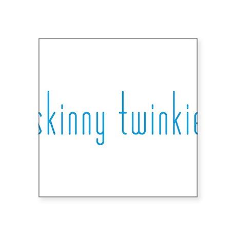 """Skinny Twinkie (Blue) Square Sticker 3"""" x 3"""""""