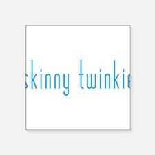 "Skinny Twinkie (Blue) Square Sticker 3"" x 3"""