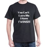 You cant scare me white1.png Dark T-Shirt