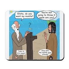Elijah and Elisha Mantle II Mousepad