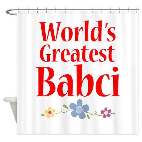 World's Greatest Babci Shower Curtain
