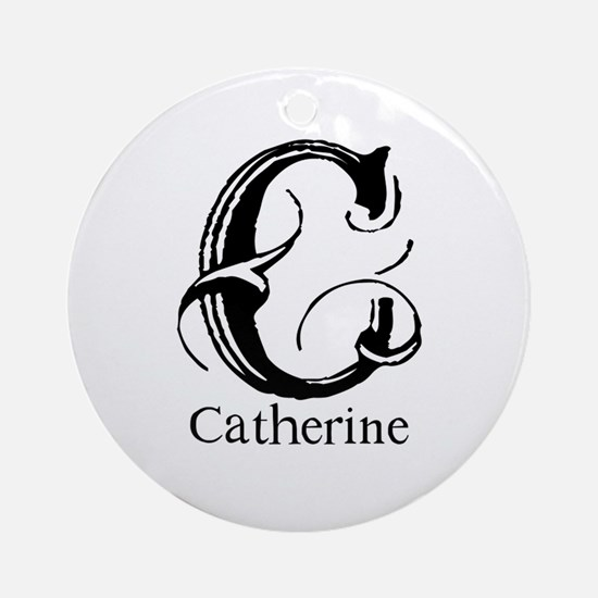 Catherine: Fancy Monogram Ornament (Round)
