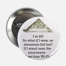 "65th Birthday Aluminum Foil Hat 2.25"" Button"