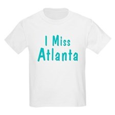 I miss Atlanta Kids T-Shirt