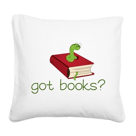 Got Books Square Canvas Pillow