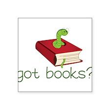 "Got Books Square Sticker 3"" x 3"""