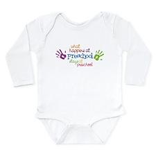 Stays At Preschool Long Sleeve Infant Bodysuit